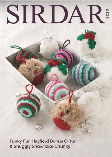 Sirdar Christmas Decorations Crochet & Knitting Pattern 8220